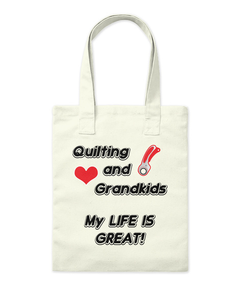 Quilting And Grandkids   What A Gift! Natural T-Shirt Front