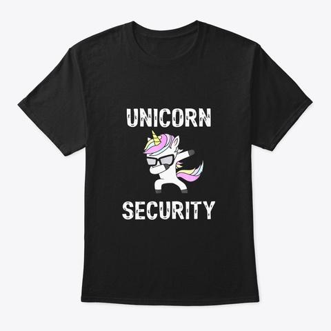 Dabbing Unicorn Security Funny T Shirt Black T-Shirt Front