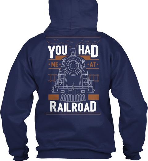 You Had Me At Railroad Navy T-Shirt Back