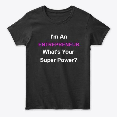 Entrepreneur   Super Power Black T-Shirt Front
