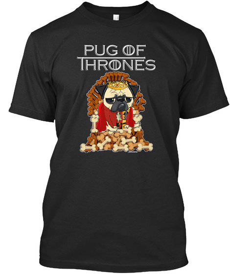 Pug Of Thrones Black T-Shirt Front
