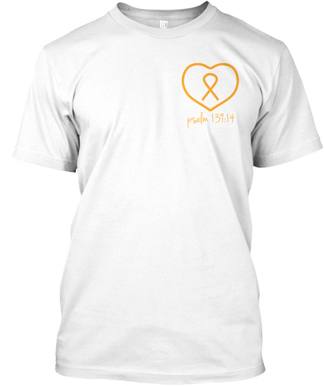 Psalm 139:14 White T-Shirt Front