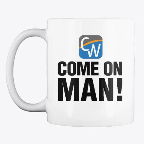 """Come On Man!"" Icon Logo Mug White T-Shirt Front"