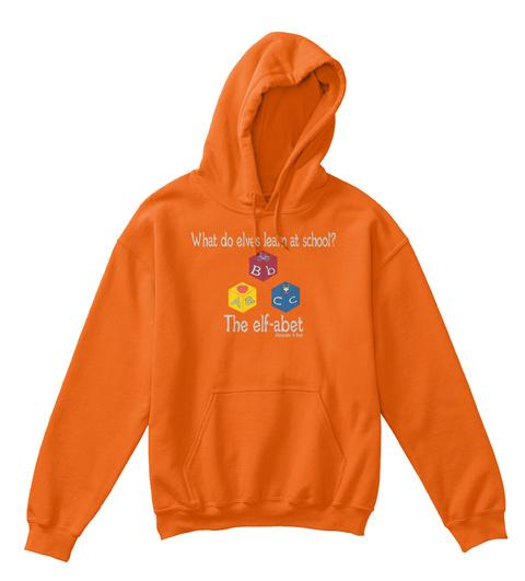 What Do Elves Learn At School? B B A C A C The Elf Abet Alexander & Kent Orange T-Shirt Front