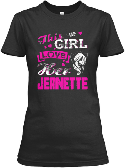 This Girl Love Her Jeantte Black T-Shirt Front