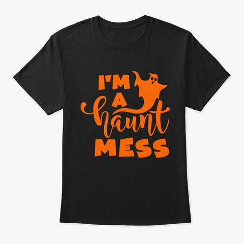 Halloween Ghost I'm A Haunt Black T-Shirt Front