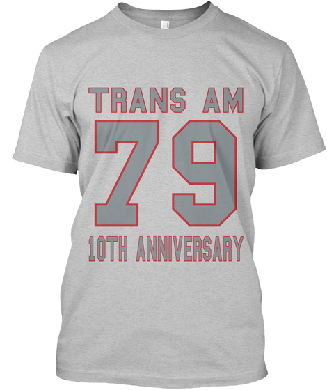 Trans Am 79 10th Anniversary Light Heather Grey  T-Shirt Front
