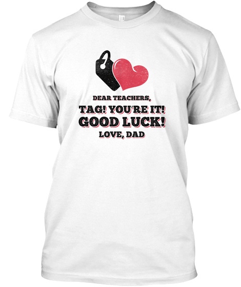 Funny Back To School Art For Dad, White T-Shirt Front