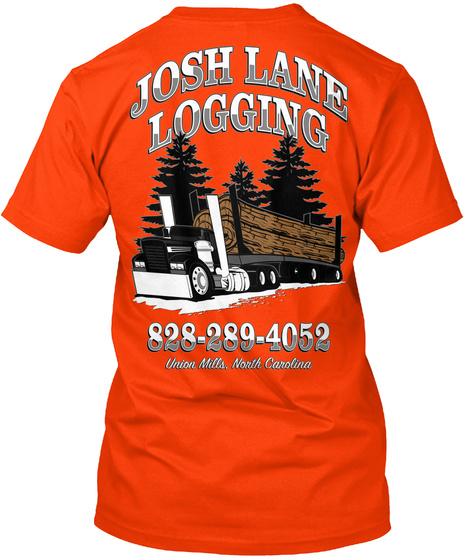 Josh Lane Logging 828 289 4052 Union Mills, North Carolina Orange T-Shirt Back