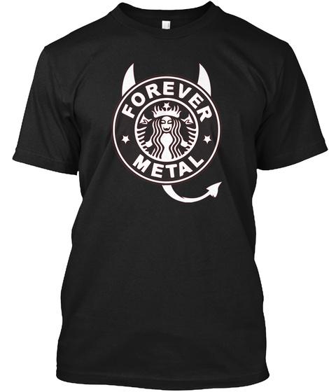 Forever Metal Black T-Shirt Front