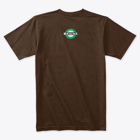 Blunt Tighty Whities Dark Chocolate T-Shirt Back