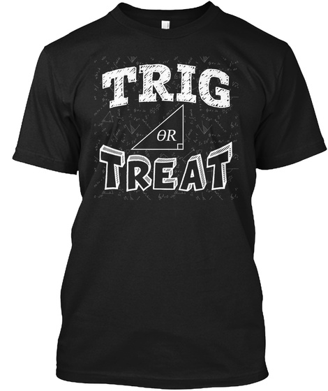 Trig Or Treat Black T-Shirt Front