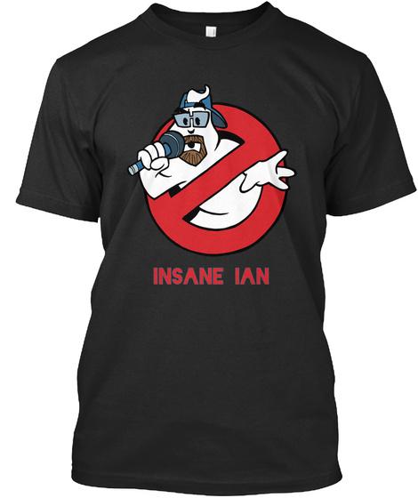 Insane Ian Black T-Shirt Front