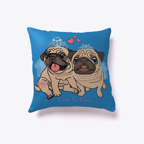 Love Is Love Pugs Pillow Pets Animal Dog Denim Blue T-Shirt Front