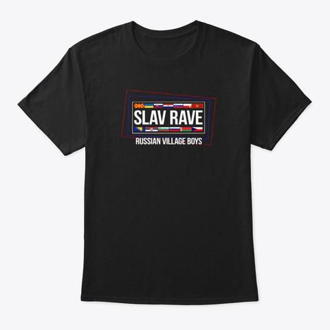 Slav Rave Black T-Shirt Front