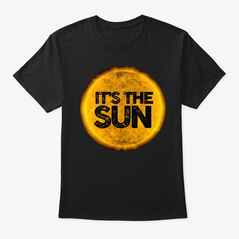 It's The Sun Black T-Shirt Front
