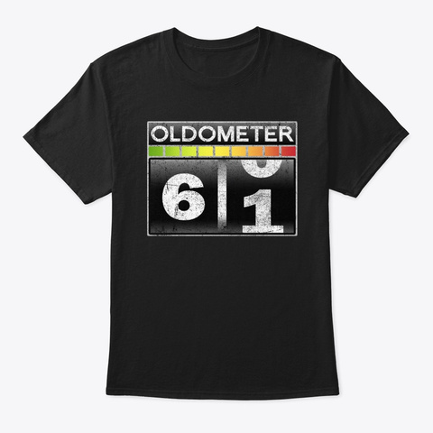 Oldometer 61 Awesome 61st Birthday Gift Black T-Shirt Front