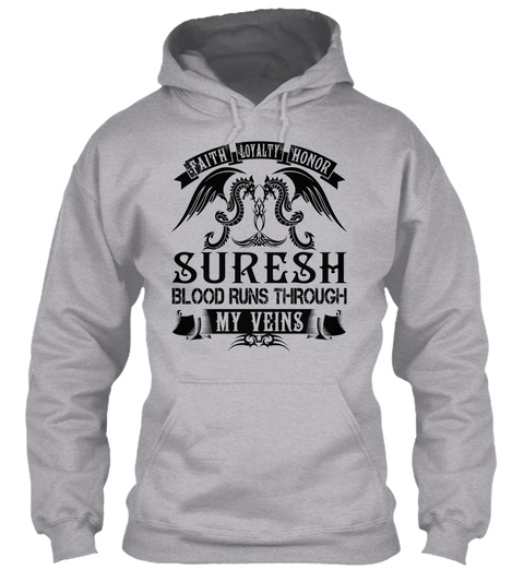 Suresh   My Veins Name Shirts Sport Grey T-Shirt Front