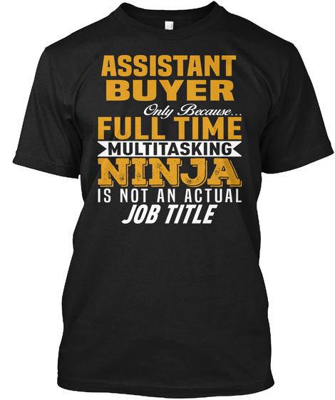 Assistant Buyer Black T-Shirt Front