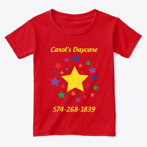 Carol's Daycare Red  T-Shirt Front