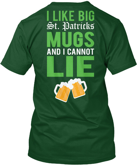 St Patricks Day Funny Beer Mugs Tshirt Forest Green  T-Shirt Back