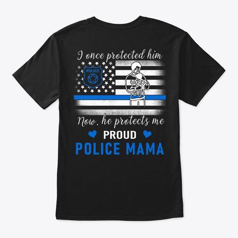 Proud Police Mama T Shirt   Family Shirt Black T-Shirt Back