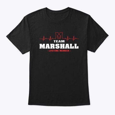 Team Marshall Lifetime Member T Shirts Black T-Shirt Front