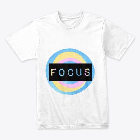 Focus  Inspired Tshirt White T-Shirt Front
