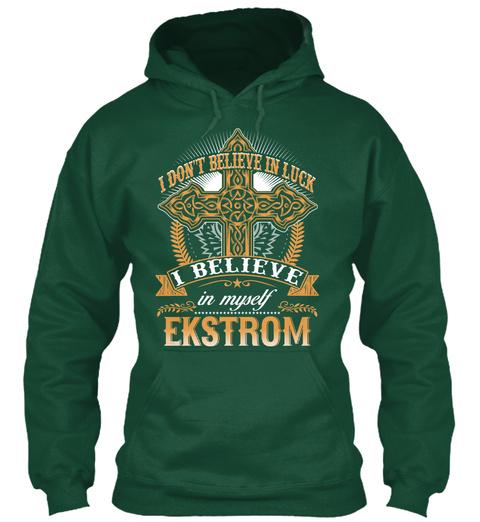 Ekstrom   Don't Believe In Luck! Bottle Green T-Shirt Front