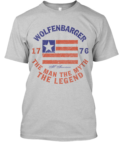 Wolfenbarger American Man Myth Legend Light Steel T-Shirt Front