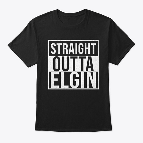 Straight Outta Elgin Black T-Shirt Front