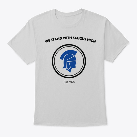 We Stand With Saugus High T Shirts Products from We Stand with Saugus High | Teespring