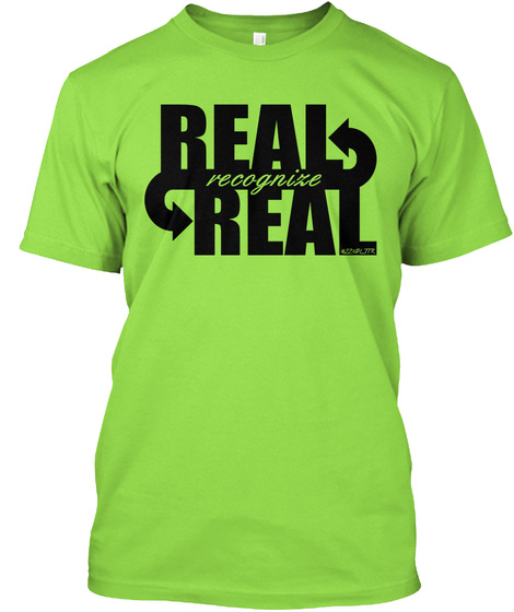 Real Recognise Real Lime T-Shirt Front