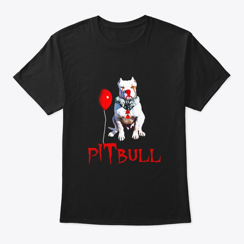 We All Woof Down Here Clown Dog Pitbull Black T-Shirt Front