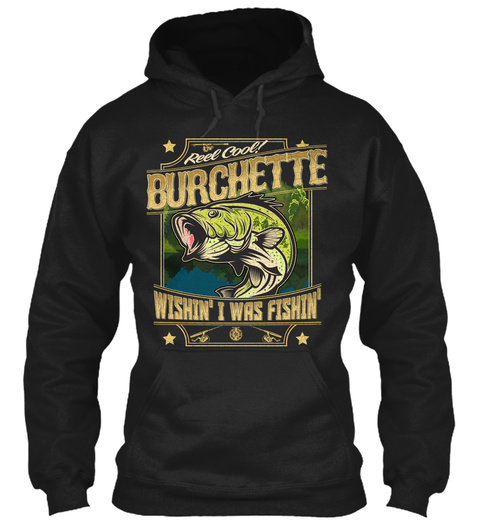 Burchette Fishing Gift Black T-Shirt Front