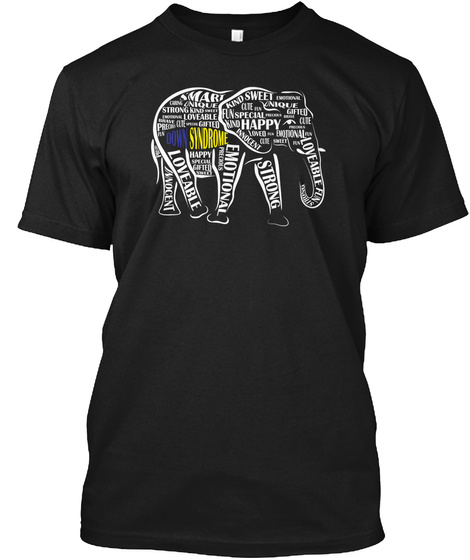 Down Syndrome Awareness Word Art Elephan Black T-Shirt Front
