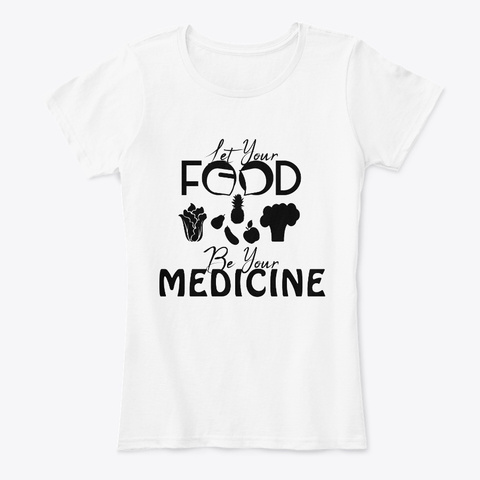 Health Food White T-Shirt Front