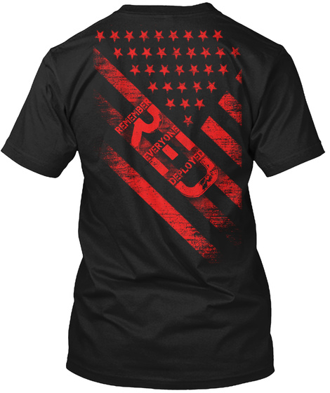 Remember Everyone Deployed Black T-Shirt Back