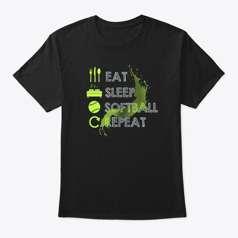 Eat Sleep Softball Repeat Fastpitch Black T-Shirt Front