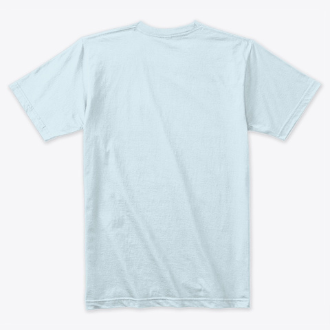 Ramadhan   Fasting And Not Furious Light Blue T-Shirt Back