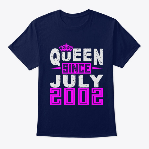 Queen Since July 2002 Birthday Gifts Navy T-Shirt Front