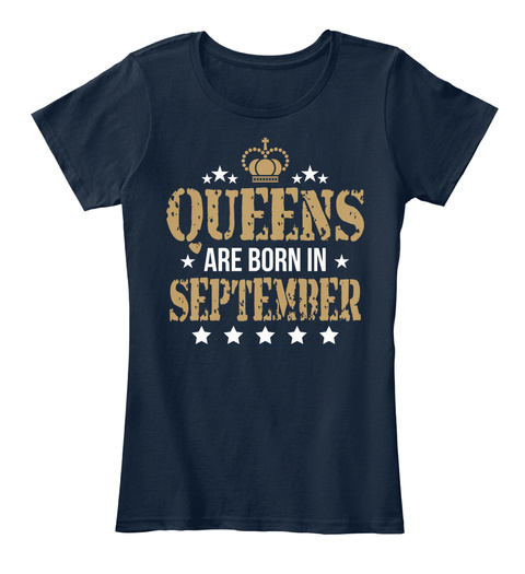 Queens Are Born In September New Navy T-Shirt Front
