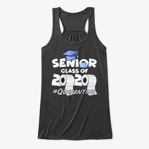 Class Of 2020 #Quarantine Dark Grey Heather T-Shirt Front