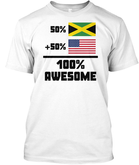 Awesome Jamaican American T Shirt White T-Shirt Front