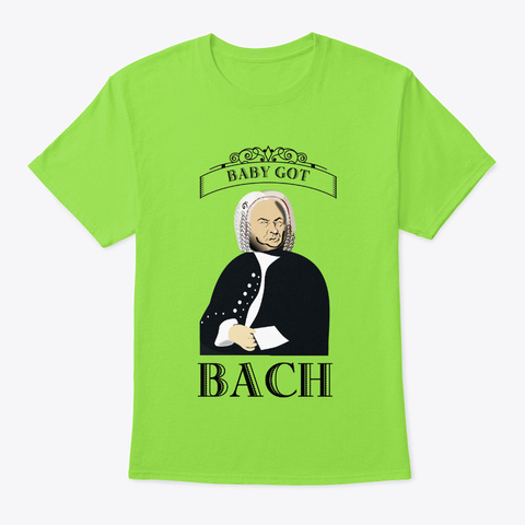 [Funny Band] Baby Got Bach Lime T-Shirt Front