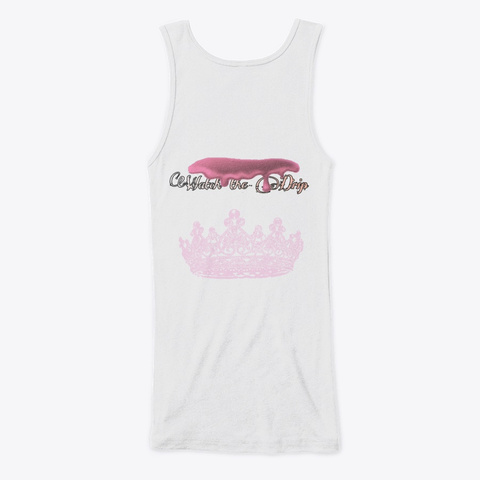 I Am Queen  White T-Shirt Back