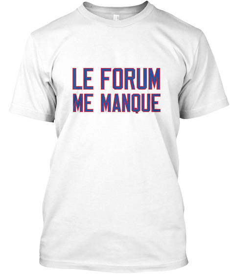 Naming Wrongs: Le Forum (White) White T-Shirt Front
