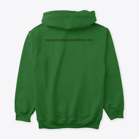 Dianamite Designs And Finds Irish Green T-Shirt Back