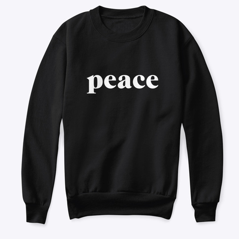 Sweatshirt: Peace Black T-Shirt Front