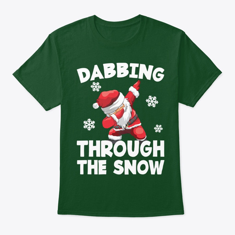 The Snow Dabbing Santa Funny Long Sleeve Deep Forest T-Shirt Front